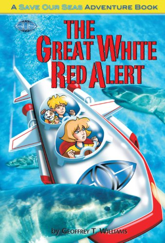 The Great White Red Alert (Save Our Seas Adventure Books) by Brand: Save Our Seas