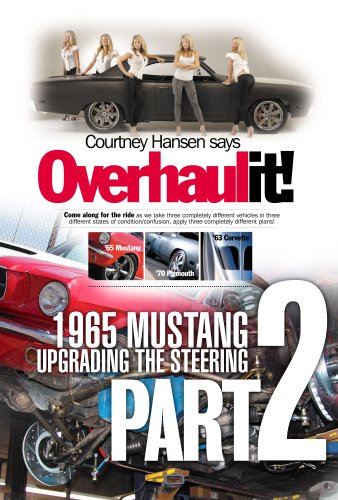1965 Mustang Restoration (Just because it's rebuilt doesn't mean it's new (Overhaulit - 1965 Mustang Book 2))