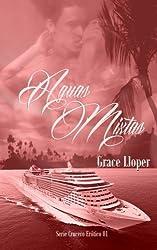 Aguas Mixtas (Crucero ertico) (Volume 1) (Spanish Edition)
