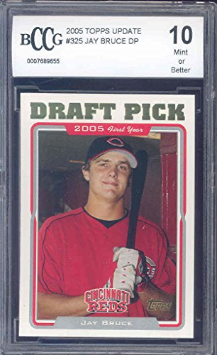 2005 topps update #325 JAY BRUCE rc rookie BGS BCCG 10 Graded Card