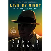 Live by Night: A Novel (Coughlin Series)