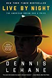 Live by Night: A Novel (Coughlin Series Book 2)