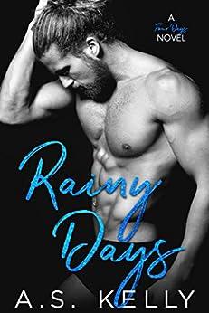 Rainy Days (Four Days Book 1) by [Kelly, A. S.]