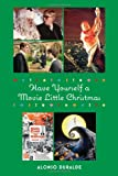 Have Yourself a Movie Little Christmas, Alonso Duralde, 0879103760