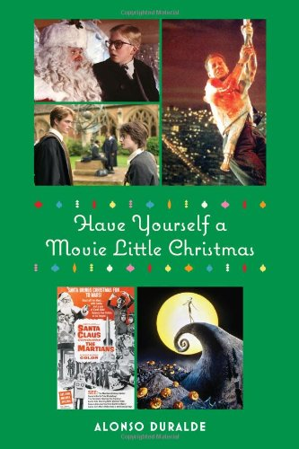 Have Yourself a Movie Little Christmas (Christmas Yourself)