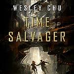 Time Salvager | Wesley Chu