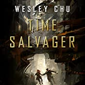 Time Salvager | Wesley Chu