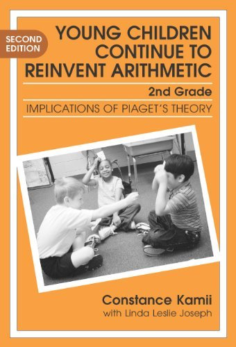 by-constance-kamii-young-children-continue-to-reinvent-arithmetic-2nd-grade-implication-of-piagets-t