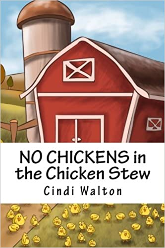Book NO CHICKENS in the Chicken Stew