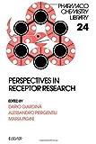 Perspectives in Receptor Research, Dario Giardina, Alessandro Piergentili, Maria Pigini, 0444822046