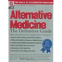 Alternative Medicine : The Definitive Guide