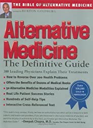 Alternative Medicine : The Definitive Guide