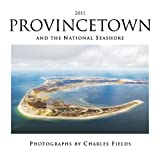 2011 Provincetown and the National Seashore Calendar