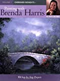 Painting with Brenda Harris Cherished Moments, Brenda Harris, 1581806590