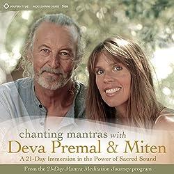 Chanting Mantras with Deva Premal & Miten