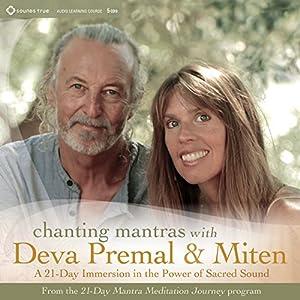 Chanting Mantras with Deva Premal & Miten Speech