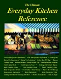 The Ultimate Everyday Kitchen Reference, Kathleen Rouse Brown, 0979606306