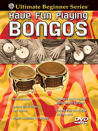 Bongos Step - Ultimate Beginner Have Fun Playing Hand Drums: Bongos, Steps One & Two