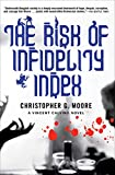 The Risk of Infidelity Index (The Vincent Calvino Novels Book 9)