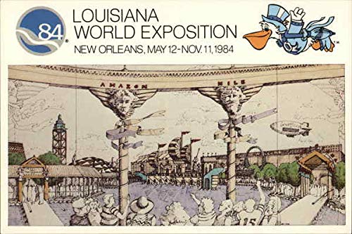Louisiana World Exposition, New Orleans, May 12-Nov. 11, 1984 Original Vintage Postcard from CardCow Vintage Postcards