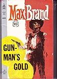 Gunman's Gold, Max Brand, 0425100189