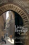 Living with Heritage in Cairo, Ahmed Sedky, 9774162455