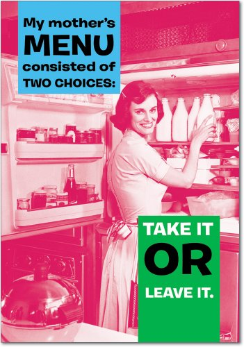 "7205 'Take It Leave It' - Funny Mother's Day Greeting Card with 5"" x 7"" Envelope by NobleWorks"
