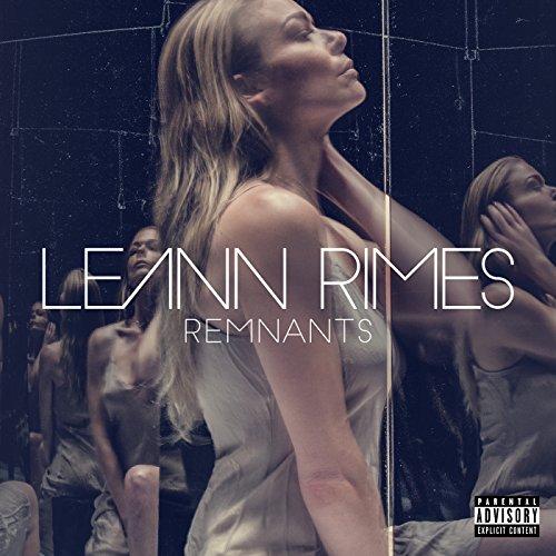 LeAnn Rimes - Remnants - CD - FLAC - 2016 - PERFECT Download