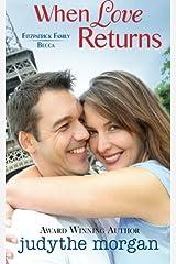 When Love Returns: Fitzpatrick Family - Becca Paperback