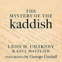 The Mystery of the Kaddish