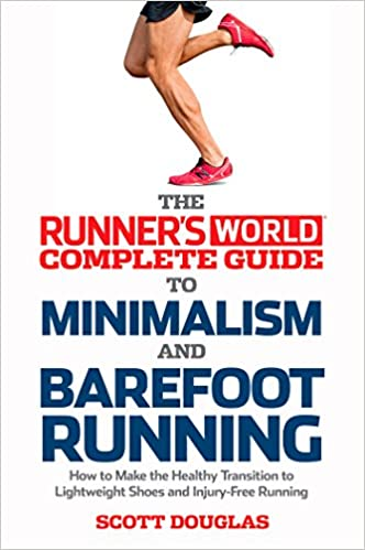 ... Running: How to Make the Healthy Transition to Lightweight Shoes and Injury-Free Running: Amazon.es: Scott Douglas: Libros en idiomas extranjeros