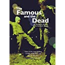 Famous and the Dead