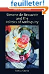 Simone de Beauvoir and the Politics o...
