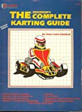 The Complete Karting Guide, Jean Genibrel, 0936834404