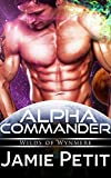 Alpha Commander: Wilds of Wynmere: Sci-Fi Omega Mpreg Gay Romance
