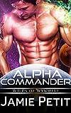 Alpha Commander: Wilds of Wynmere: Sci-Fi Omega Mpreg Gay Romance