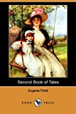 Second Book of Tales, Eugene Field, 1409958701