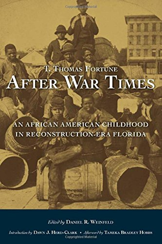 Search : After War Times: An African American Childhood in Reconstruction-Era Florida