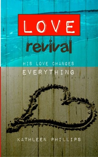 Download Love Revival: His love changes everything pdf