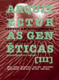 Genetic Architectures III (Arquitecturas Genéticas III), , 0930829689