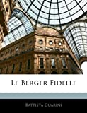 Le Berger Fidelle, Battista Guarini, 1143823052
