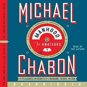 Manhood for Amateurs Audiobook