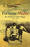 Fortress Malta: An Island Under Siege, 1940-1943 (Cassell Military Paperbacks)