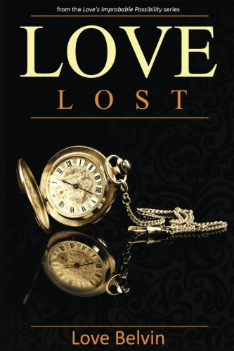 Books : Love Lost (Love's Improbable Possibility)