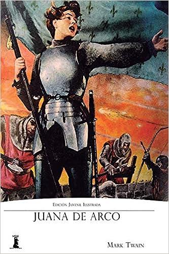 Amazon.com: Juana de Arco: Edición Juvenil Ilustrada ...