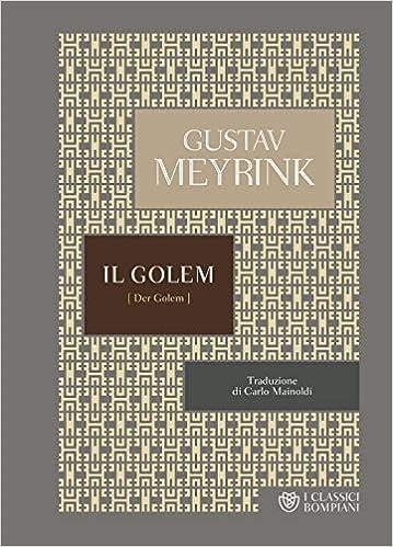 Gustav Meyrink – Il Golem (2019)