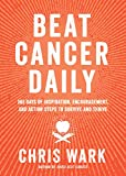 Beat Cancer Daily: 365 Days of