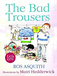 The Bad Trousers (Little Gems)