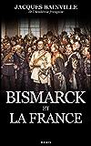 Bismarck et la France