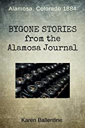 Bygone Stories from the Alamosa Journal: Alamosa, Colorado 1884